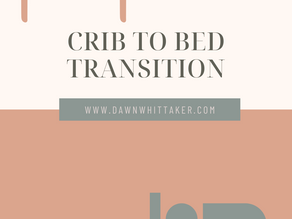 How to: Crib To Bed Transition