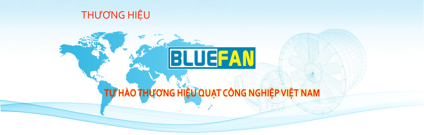Quạt Công Nghiệp BlueFan