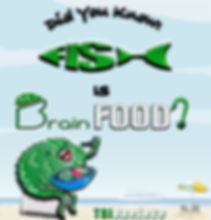 TBI-One-Love-Fish-is-Brain-Food