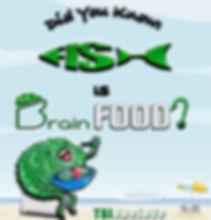 TBI-One-Love-Fish-is-Brain-Food