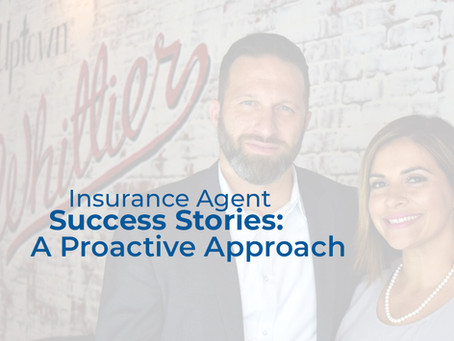 Successful Insurance Agent Stories: A Proactive Approach