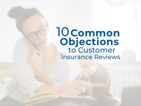 10 Common Objections to Customer Insurance Reviews