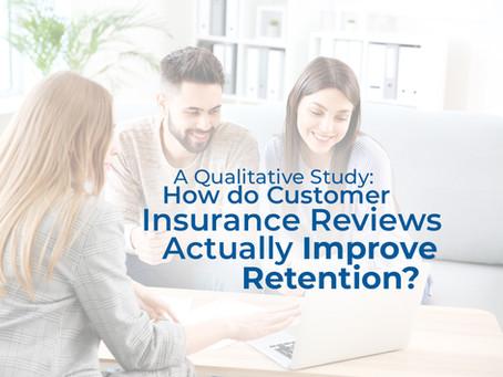 A Qualitative Study - How do Customer Insurance Reviews Actually Improve Retention?
