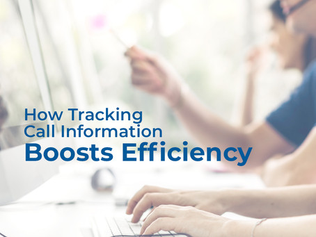 How Tracking Call Information Boosts Efficiency