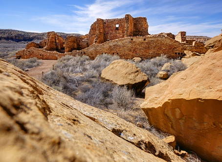 Land of the Ancients - Chaco Canyon