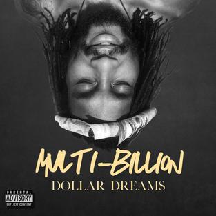 Multi-Billion Dollar Dreams Album Artwork
