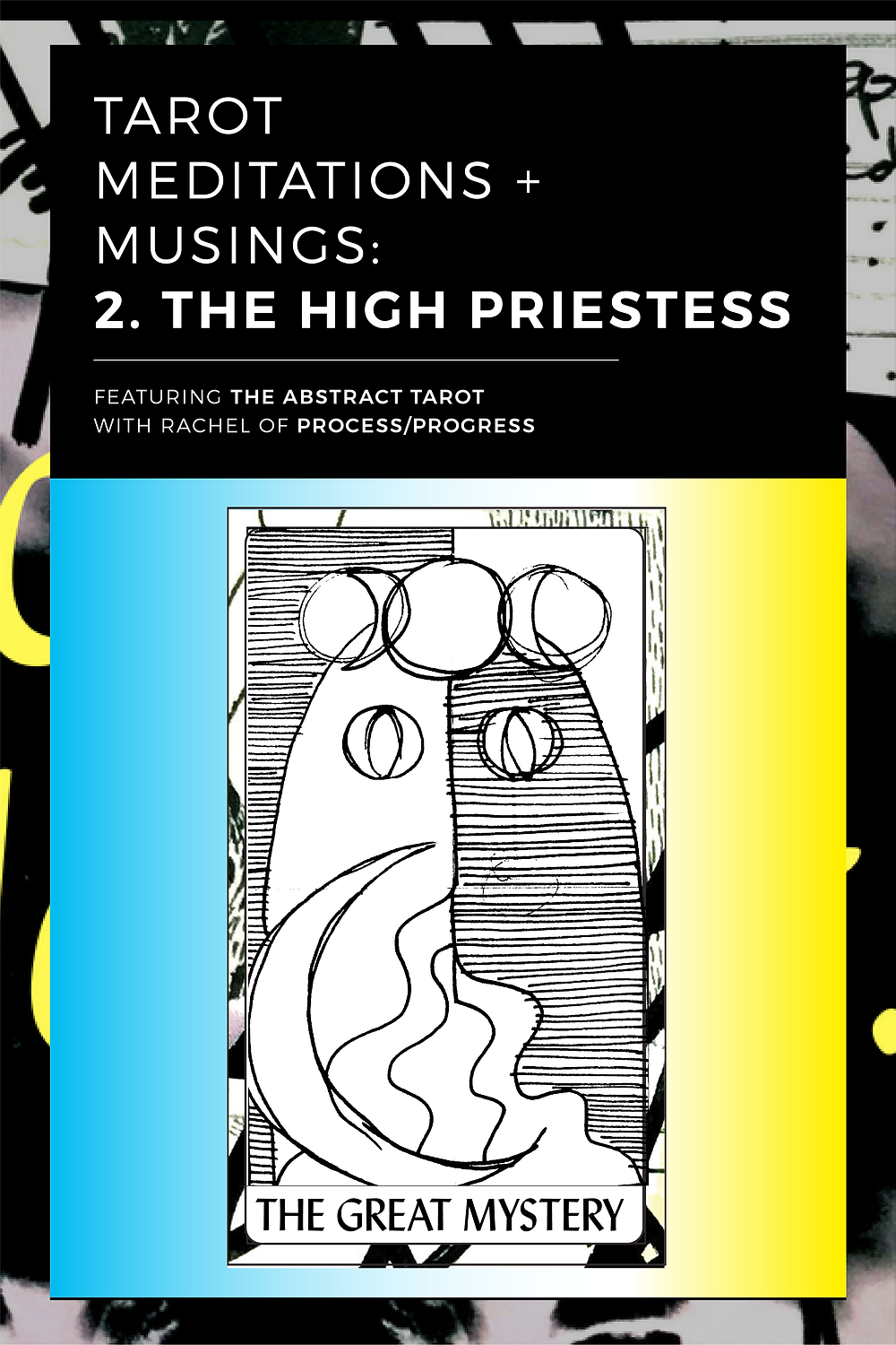 Tarot meditations and musings: The High Priestess.