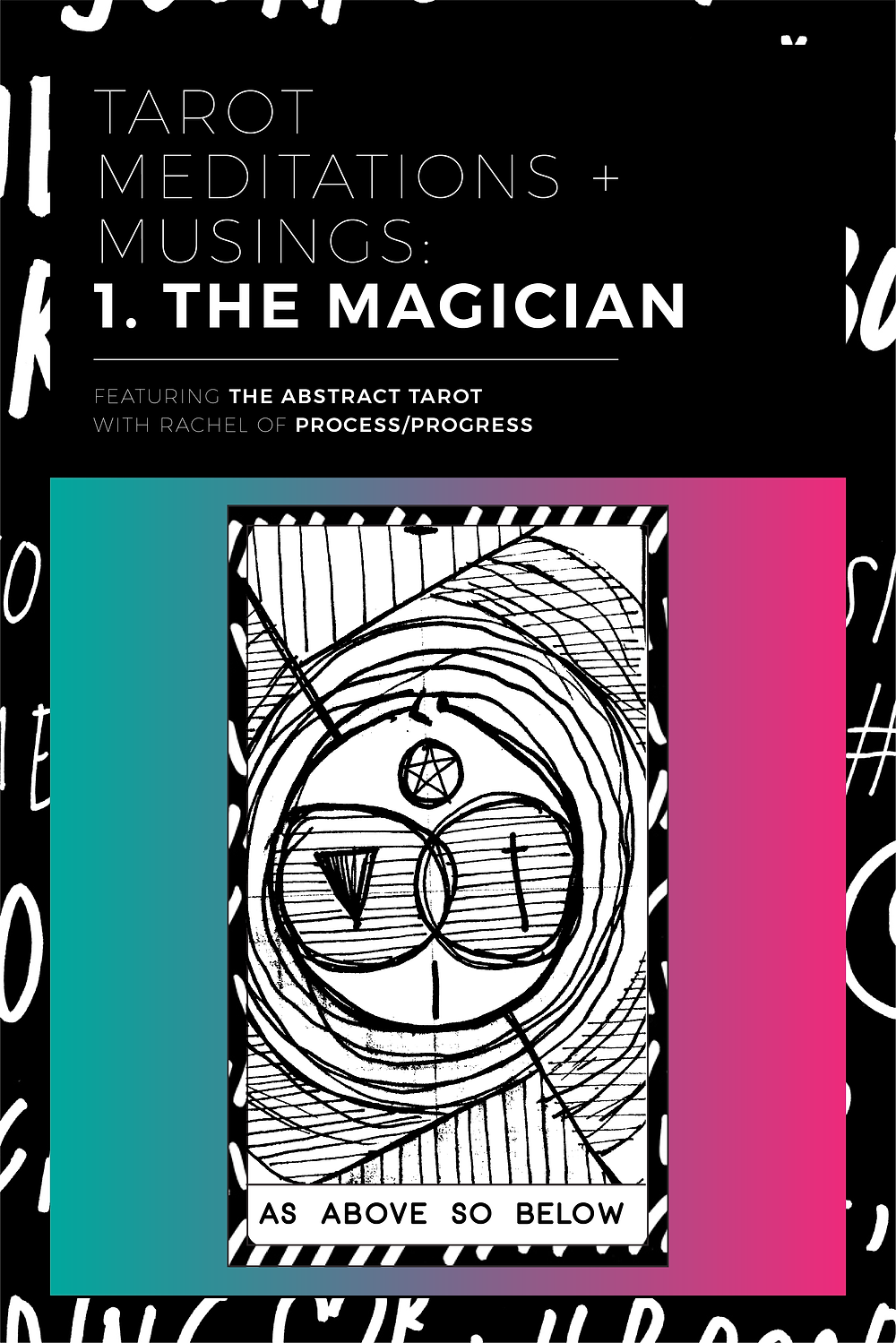 Tarot meditations and musings: The Magician.