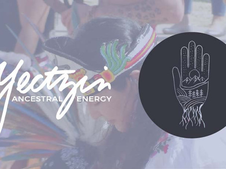 BRAND REVEAL: Yectzin Ancestral Energy