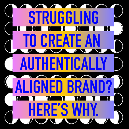 Why You May be Struggling to Create a Soul-Aligned Brand! [VIDEO]
