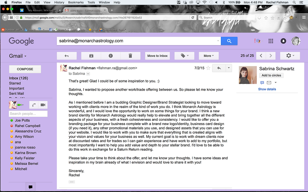 Here's a shot of the email I sent her - I mispoke in the video we traded services with eachother!