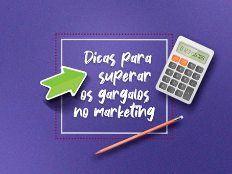 Elimine os gargalos e tenha mais eficiência na sua operação de marketing!