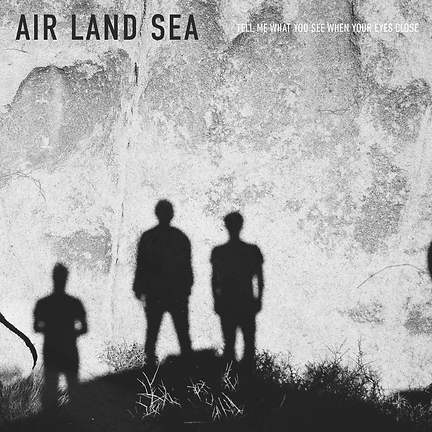 Air Land Sea Tell Me What You See Single