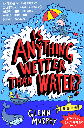 Is Anything Wetter Than Water?
