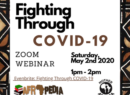"Participating in Afropedia and Mother Africa's  ""Fighting through Covid-19"" Zoom"