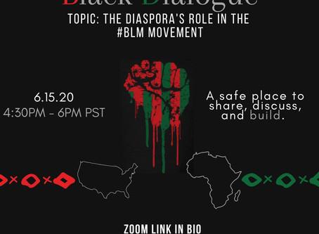Black Dialogue: Diasporas Role in the #BLM Movement
