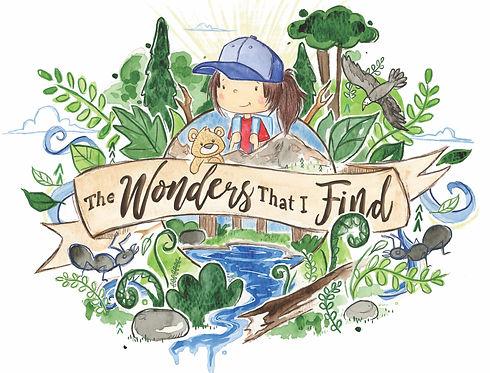The Wonders that I Find- Children's Book/ Meghan J Ward, Tay Odynski