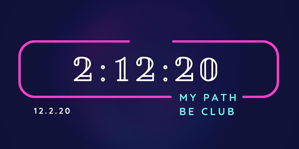 2:12:20 My Path & BE Club -  WORKSHOPS & NETWORKING