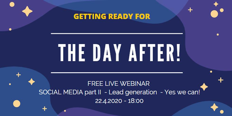 "Social media part II - ""Lead generation - Yes we can!"" (live FREE webinar)"