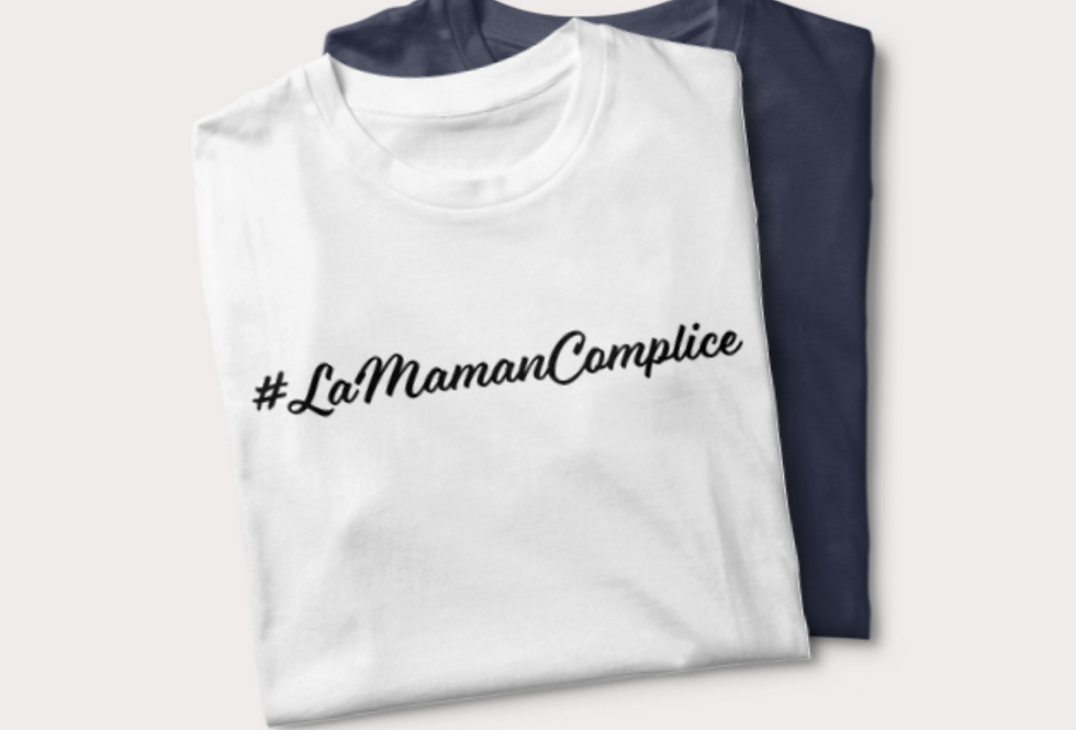 Tee-shirt #LaMamanComplice