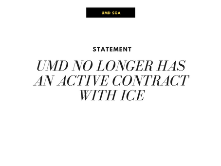 SGA Statement on the University of Maryland's End of Partnership with ICE.