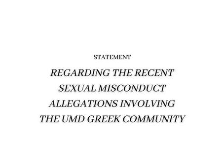 Statement Regarding Recent Sexual Misconduct Allegations Involving the UMD Greek Community