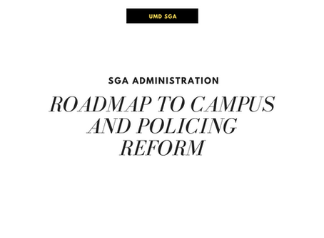 SGA Administration Roadmap to Campus and Policing Reform