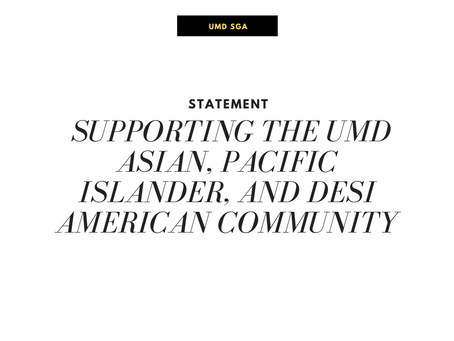 Statement in Support of the UMD Asian, Pacific Islander, and Desi American Community