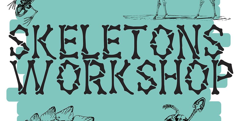 Skeletons Workshop