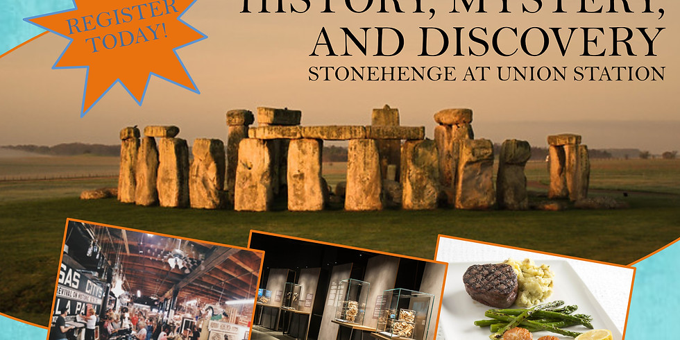 History, Mystery, and Discovery: Stonehenge Union Station