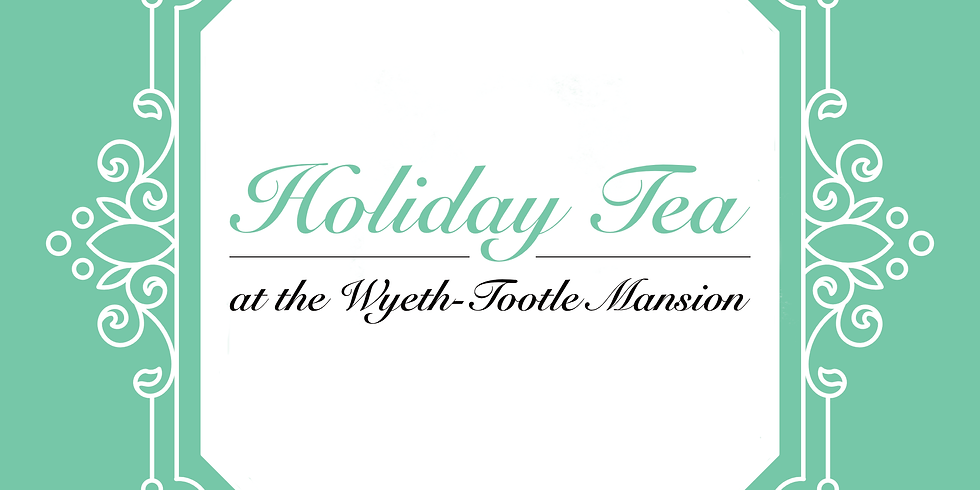 Holiday Tea at the Mansion