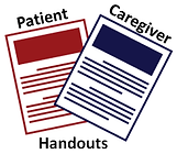 Handout information for patients and caregivers