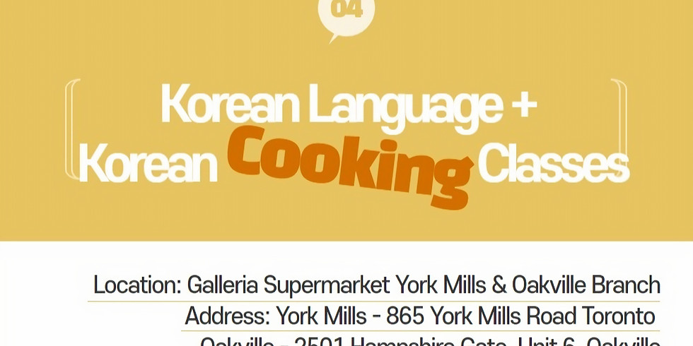 [Oakville] Korean Cooking + Korean Language Class