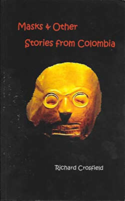 Masks and Other Stories from Colombi