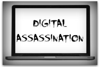How to respond to a 'digital assassination'