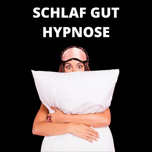 SCHLAF GUT HYPNOSE