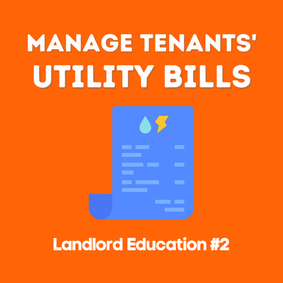 [Landlord Edu] 4 Ways to Manage Tenants' Utilities Payment Like A Pro!