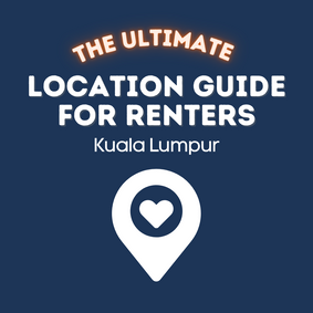 The Ultimate List of Room Renting Locations in Kuala Lumpur (17 Most Strategic Locations in 2021)
