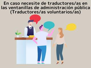 En caso necesite de traductores/as en las ventanillas de administración pública (Traductores/as volu