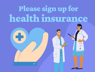 Please sign up for health insurance