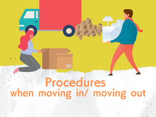 Procedures when moving in/ moving out