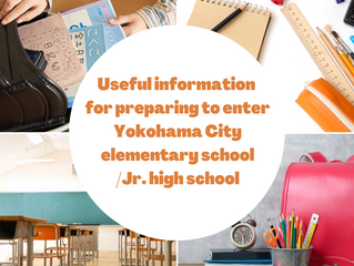 Useful information for preparing to enter Yokohama City elementary school/Jr. high school