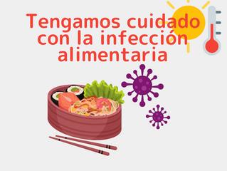 Tengamos cuidado con la infección alimentaria