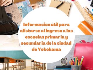 Información útil para alistarse al ingreso a las escuelas primaria y secundaria de la ciudad de Yoko