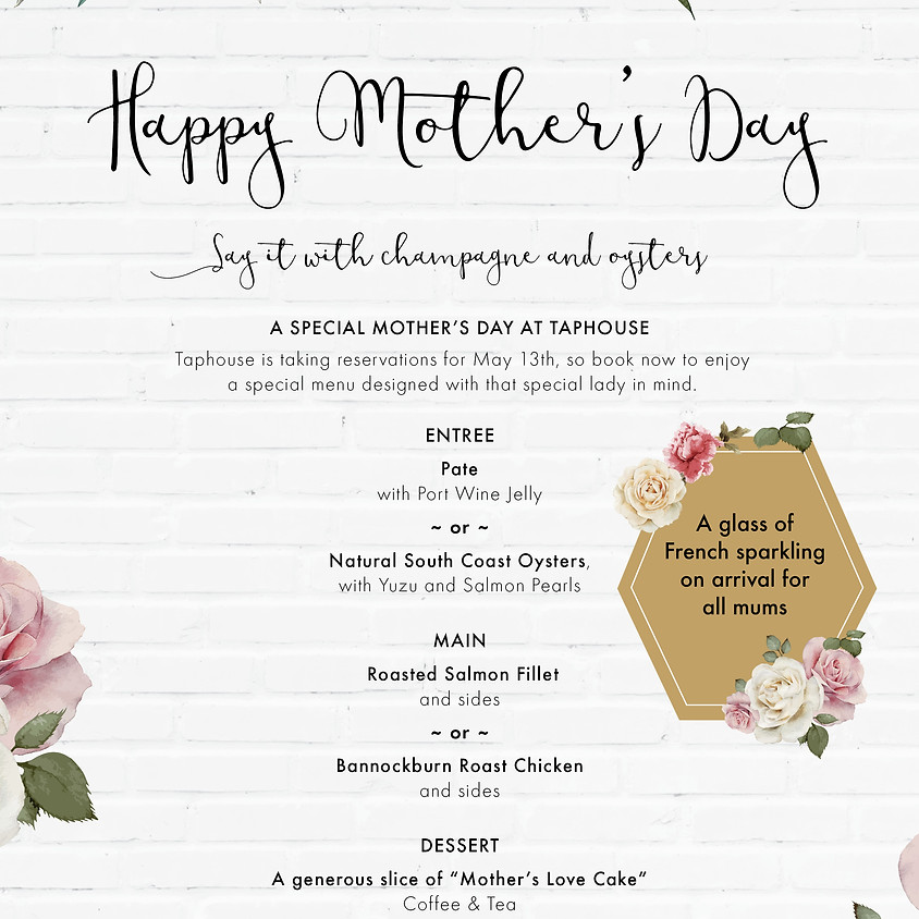 MOTHER'S DAY AT TAPHOUSE