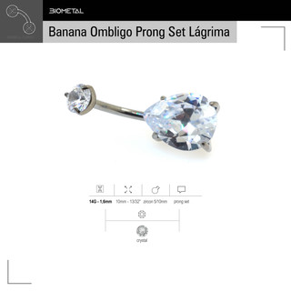 Banana Ombligo Prong Set Lagrima