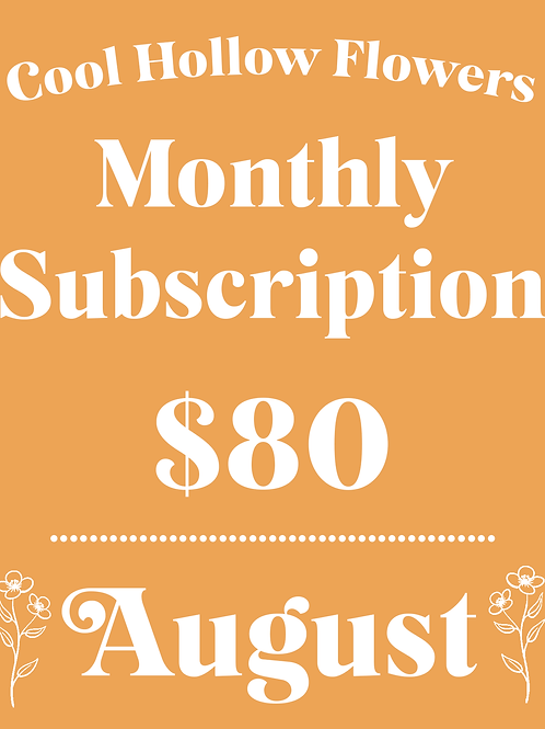 August Monthly Subscription