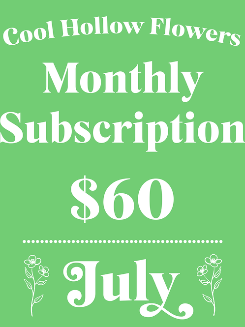 July Monthly Subscription