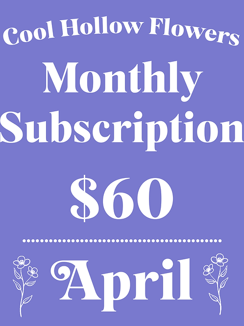 April Monthly Subscription