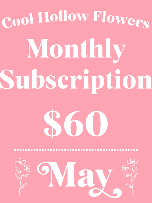 May Monthly Subscription